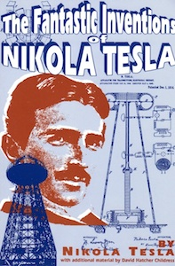 The Fantastic Inventions of Nicola Tesla Author