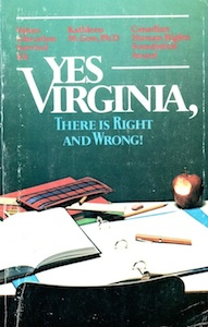 Veritas Books - Yes Virginia There is Right and Wrong K.M.Gow