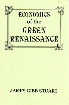 Veritas Books: Economics of the Green Renaissance (J.G.Stuart)