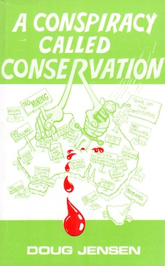 Veritas Books: A Conspiracy Called Conservation (D.Jensen)