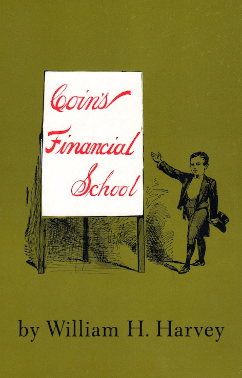 Veritas Books: Coins Financial School W.H.Harvey