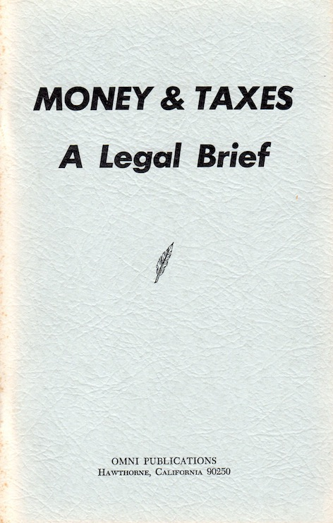 Veritas Books: Money and Taxes A Legal Brief