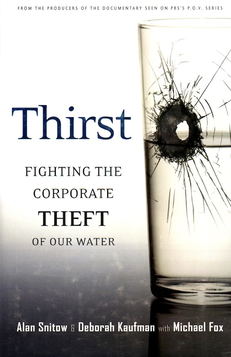Veritas Books: THIRST Fighting The Corporate Theft Of Our Water