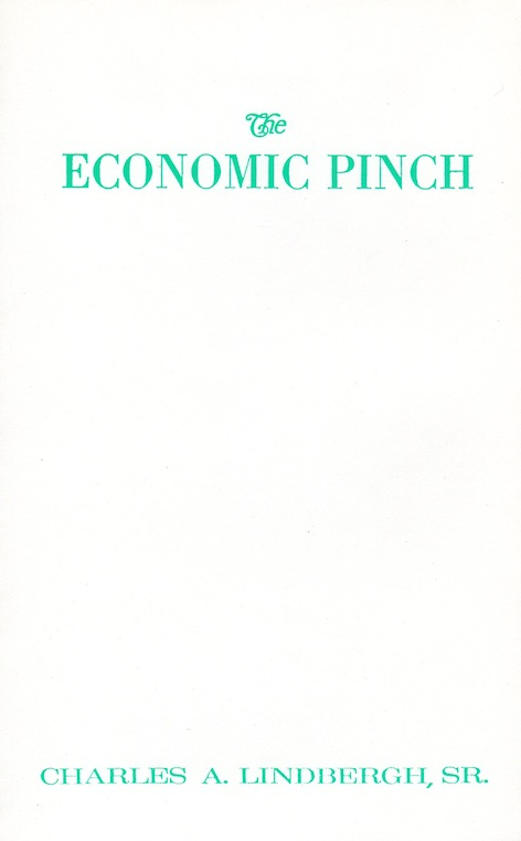 Veritas Books: The Economic Pinch C.A.Lindbergh Sr