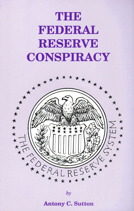 Veritas Books: The Federal Reserve Conspiracy A.Sutton
