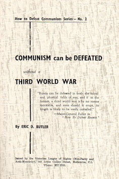 Communism Can Be Defeated Without Third World War E.D.Butler