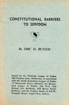 Constitutional Barriers To Serfdom Eric D. Butler