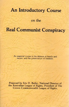 Veritas Books: Course on the Real Communist Conspiracy Eric D.Butler