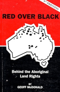 Veritas Books: Red over Black Behind the Aboriginal Land Rights G.McDonald