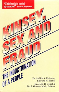 Veritas Books: Kinsey Sex and Fraud The Indoctrination of a People
