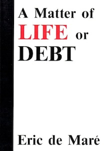 A Matter of Life or Debt E. de Mare
