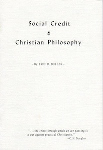 Veritas Books: Social Credit and Christian Philosophy E.D.Butler