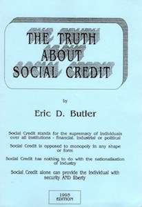 The Truth About Social Credit E.D.Butler